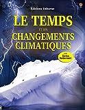 Image de LE TEMPS ET LES CHANGEMENTS CLIMATIQUES NE