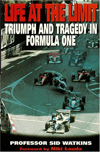 Life at the Limit: Triumph and Tragedy in Formula One por Sid Watkins