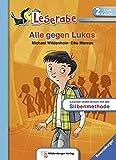 Alle gegen Lukas (Leserabe mit Mildenberger Silbenmethode)