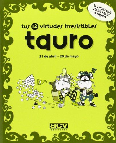 Tus 12 virtudes irresistibles: tauro