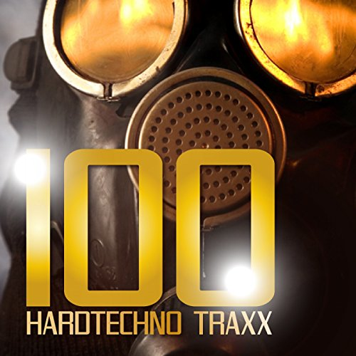 100 Hardtechno Traxx