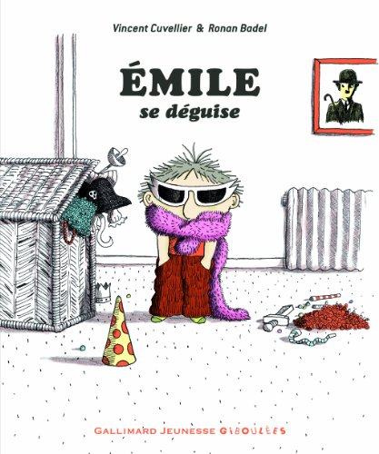 Émile se déguise par Vincent Cuvellier