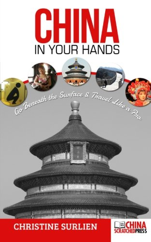 Price comparison product image China in Your Hands: Go Beneath the Surface & Travel like a Pro