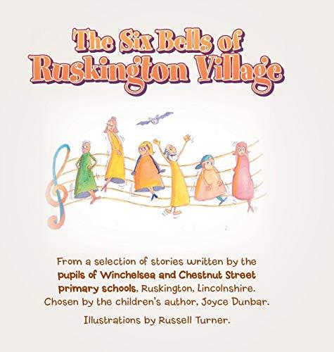The Six Bells of Ruskington Village -