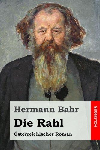 Die Rahl: Österreichischer Roman