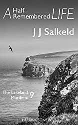A Half Remembered Life (The Lakeland Murders Book 9)