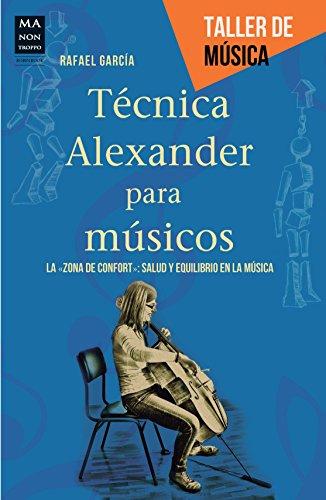 Técnica Alexander para músicos: La