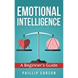 Emotional Intelligence: A Beginner's Guide