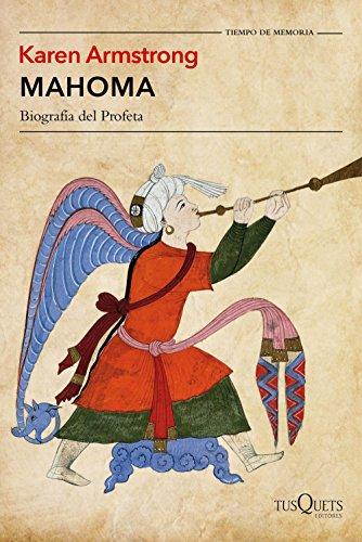 Mahoma: Biografía del Profeta (Volumen independiente)