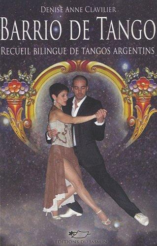 Barrio de Tango : (Quartier de tango)