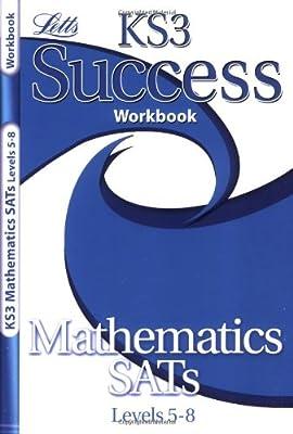 KS3 Success Workbook Maths Levels 5-8 (KS3 Success Workbooks) (Letts Key Stage 3 Success) from Letts Educational