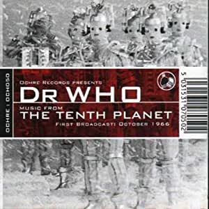 Dr. Who - Music From The Tenth Planet