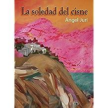 La Soledad Del Cisne
