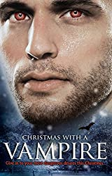 Christmas with a Vampire: A Christmas Kiss / The Vampire Who Stole Christmas / Sundown / Nothing Says Christmas Like a Vampire / Unwrapped (Mills & Boon M&B) (Mills & Boon Special Releases)