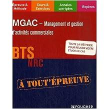 MGAC: Management et Gestion d'Activités Commerciales, BTS NRC de Laurent Boche,Nathalie Paldacci,Patrick Roussel ( 3 octobre 2007 )