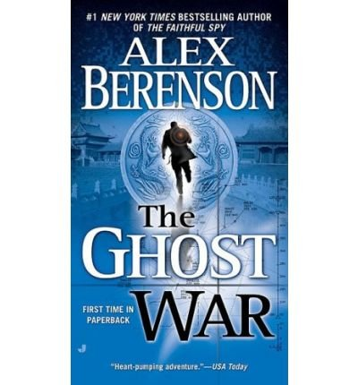 [(The Ghost War)] [Author: Alex Berenson] published on (February, 2009)