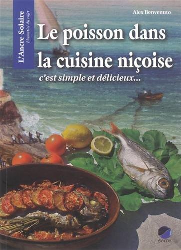 Le poisson dans la cuisine niçoise : C'est simple et délicieux
