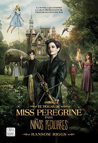 El hogar de Miss Peregrine para niños peculiares de [Riggs, Ransom]
