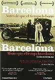 Barcelona, Antes Que Tiempo kostenlos online stream