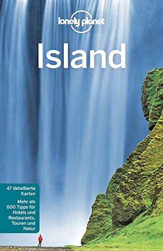 Lonely Planet Reiseführer Island (Lonely Planet Reiseführer Deutsch)