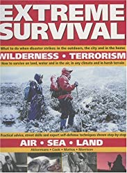 Extreme Survival: Wilderness, Terorism, Air, Sea, Land