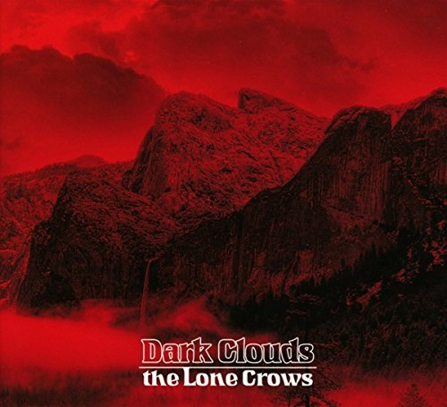 the Lone Crows: Dark Clouds (Audio CD)