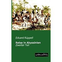 Reise in Abyssinien: Zweiter Teil