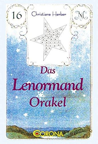 Das Lenormand Orakel der Sterne: Der Lenormand-Ratgeber im Alltag