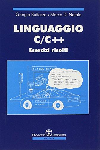 Linguaggio C/C++. Esercizi risolti