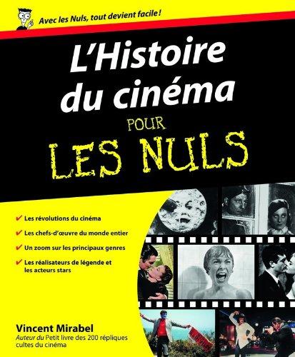L'Histoire du cinéma pour les Nuls par Vincent MIRABEL