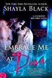 Embrace Me At Dawn, Doomsday Brethren 5 (Doomsday Brethren Series)