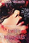Amos y Mazmorras -V-