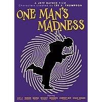 Lee J. Thompson: One Man's Madness