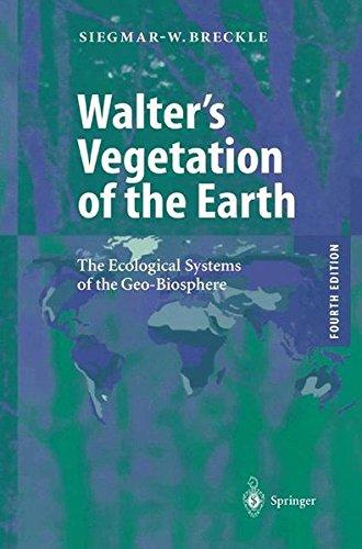 Preisvergleich Produktbild Walter's Vegetation of the Earth: The Ecological Systems of the Geo-Biosphere