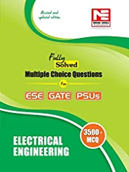 3500 MCQs : Electrical Engineering- Practice Book for ESE, GATE &