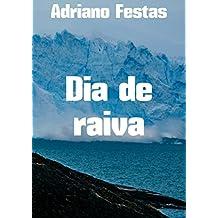 Dia de raiva  (Portuguese Edition)