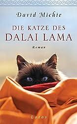 Die Katze des Dalai Lama: Roman