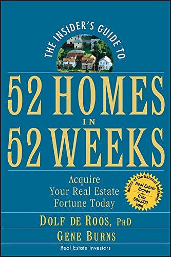 the-insiders-guide-to-52-homes-in-52-weeks-acquire-your-real-estate-fortune-today-english-edition