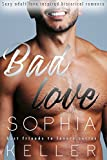 Bad Love: Sexy Adult Love Inspired Historical Romance (Best Friends To Lovers Series Book 1) (English Edition)