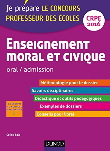 Téléchargement Enseignement moral et civique - Professeur des écoles - Oral admission : CRPE 2016 (Concours enseignement) pdf epub