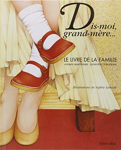 Dis-moi grand-mère par Andréee Martinerie