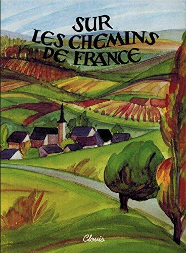 Sur les chemins de France