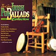 The Great Irish Pub Ballads Collection