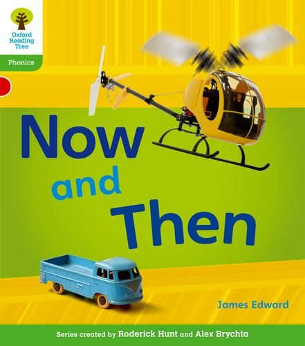 Oxford Reading Tree: Level 2: Floppy's Phonics Non-Fiction: Now and Then (Floppy Phonics)