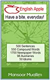 English Apple: 500 English Sentences, 550 Compound Words, 1700 Newspaper Words, 98 Auxiliaries, 50 Idioms (mm)
