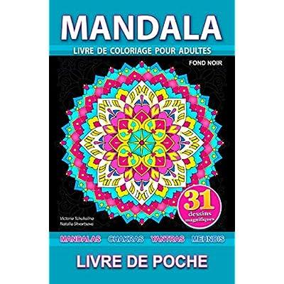 Mandala: Livre de poche. Fond noir. Livre de coloriage anti-stress pour adultes avec mandalas, chakras, yantras et mehndi. Soulagement du stress, pour la meditation et relaxation