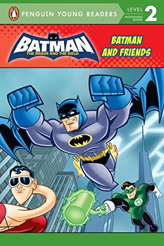 Batman and Friends (Batman: The Brave and the Bold) by Ashe, Jade (2012) Paperback