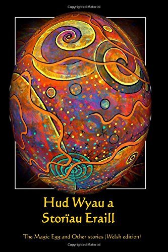 Hud Wyau a Storiau Eraill: The Magic Egg and Other Stories (Welsh edition) by Frank R Stockton (2015-05-10)