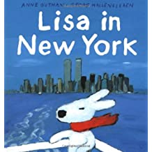 Lisa in New York (The Misadventures of Gaspard and Lisa) by Anne Gutman (2002-04-09)