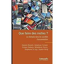 Que faire des restes ? : Le réemploi dans les sociétés d'accumulation